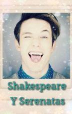 Shakespeare Y Serenatas *A. V  by ElizabethVillalpando