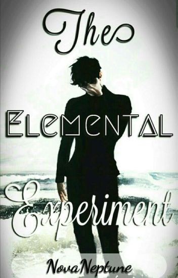 The Elemental Experiment (On Hold)