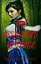 THE ASSASSIN'S REVENGE by jinkwon01