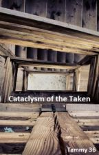 Cataclysm of the Taken by MiddleChildCrisis