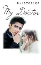 My Doctor by raastories