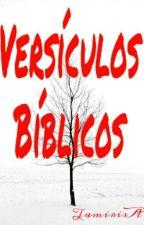 Versículos Bíblicos  by TamirisAC