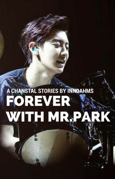 FOREVER WITH MR. PARK