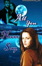 All you never say ||BEMT °2|| by FireShadow_28