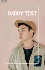 daddy text | myg + pjm | by candyug