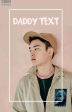 daddy text | myg + pjm | by blushwang