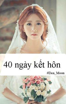 40 ngày kết hôn