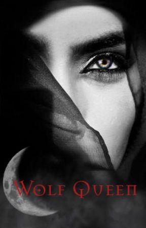Wolf Queen - Book 1 of The Nightfall Series by Zatanna135