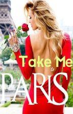 Take Me to Paris by IvanaM
