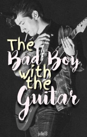 The Bad Boy With The Guitar by julie13