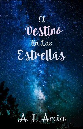 El destino en las estrellas by AnaArcia9