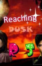 reaching dusk (WATTY Awards 2013) by rochie221