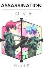 • Assassination Love • [KarmaGisa] by YlemHE