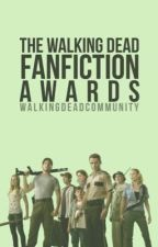 The Walking Dead Fanfiction Awards by walkingdeadcommunity