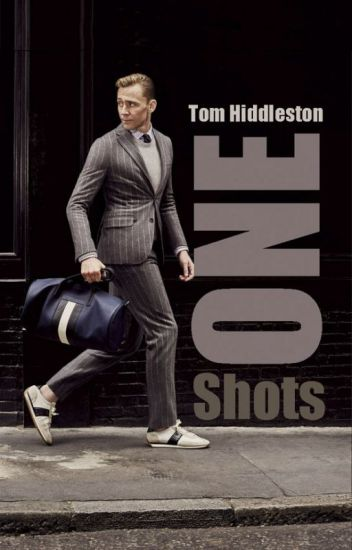 Tom Hiddleston - One Shots ❤