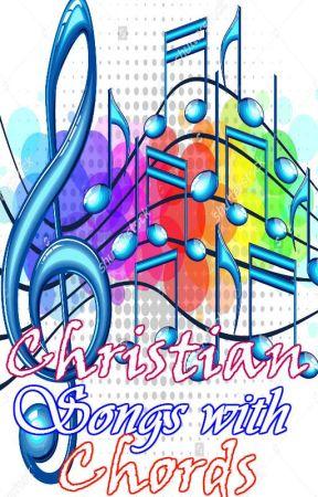 Christian Songs with Chords - heart of worship - Wattpad