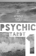 psychic 1; beendet » tardy by matixie