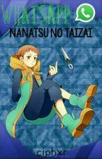 WhatsApp [Nanatsu No Taizai] by ciphxr