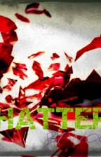 Shattered (short poem) by woohoo1