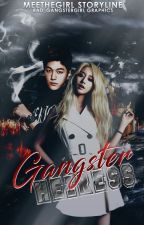 Gangster Heiress (On-going) by MeeTheBadGirl