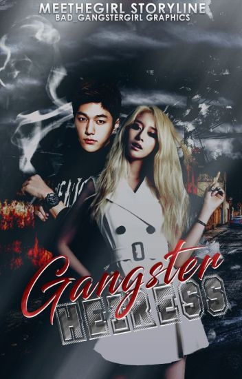 Gangster Heiress (On-going)