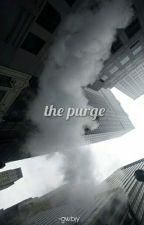 The Purge by WhiteAndBlxck