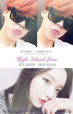[ C ] High School Love S1&2 - P.J.M  ( Byuntae 18+++ ) by Candy_Jiminnie95