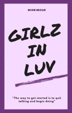 Girlz In Luv ; Kth (+ft 95 liners)  by minrimour