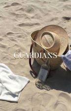 GUARDIANS ; BTS by CYPHERTORI