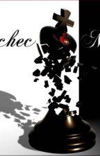 ECHEC ET MAT by KahinnaBlackdagger