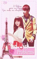A Bad Girl Problems by zyuzyu01