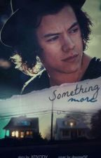 Something more | h.s by kayleeigh