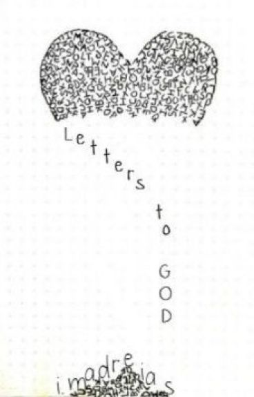 Letters To God by LikeThatGirl-