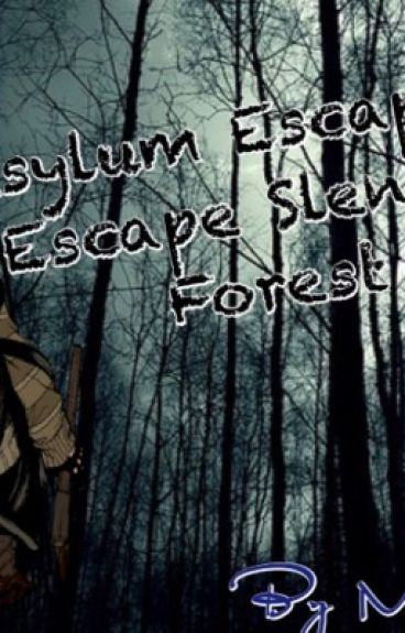 Asylum Escape 2: Escape Slender Forest