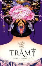 Trâm III - Tình Lang Hờ - Châu Văn Văn by An_Toe