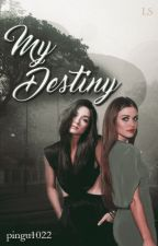 My Destiny by pingu1022