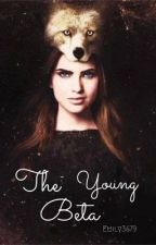 The Young beta (teen wolf and the vampire diaries fan fic) by emily3679