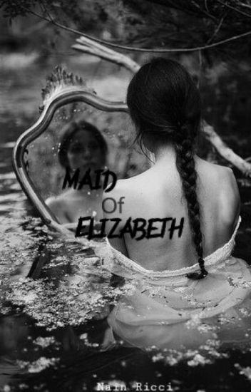 La Sirvienta De Elizabeth (Sebastian Michaelis Y Tu) #Wattys2016