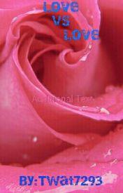 Love Vs True Love by twat7293