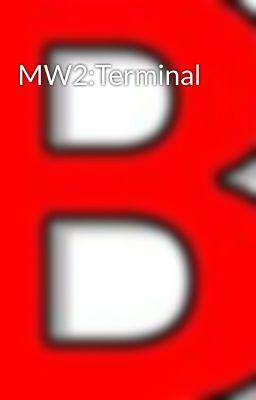 MW2:Terminal