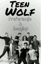 Teen Wolf // Preferencje by Reylay