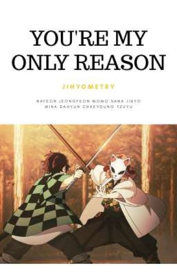 You're my only Reason