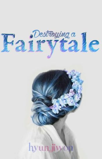 Destroying A Fairytale