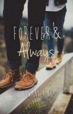 Forever & Always ✔️  by citywanderings