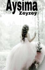 AYSİMA by z-ehr-a