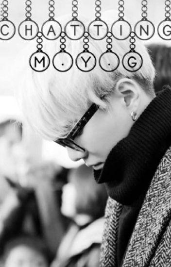 Chatting // M.Y.G