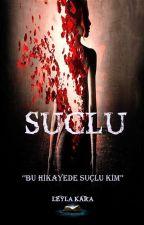 SUÇLU by LeylaKara0