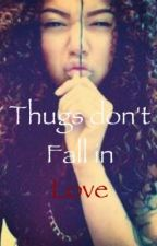 Thugs Don't Fall In Love by Official__Leah