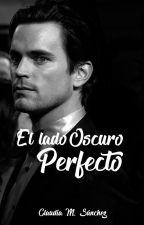 El lado Oscuro Perfecto #2 by Claudia_M_Sanchez