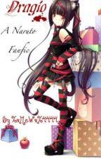 Dragio [Naruto Fanfic] by XxMeWxX4444